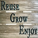 Reuse Grow Enjoy Button