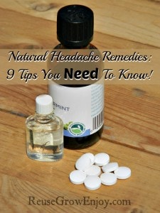 A bottle of essential oils, peppermint oil and magnesium tablets laying on wood boards. Text overlay that says Natural Headache Remedies Nine Tips You Need To Know!