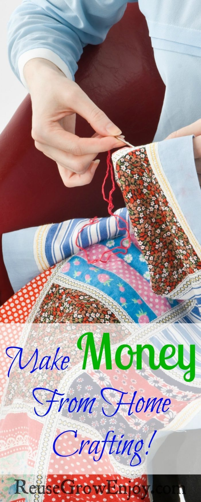 Hand stitching a quilt with a text overlay that says Make Money From Home Crafting