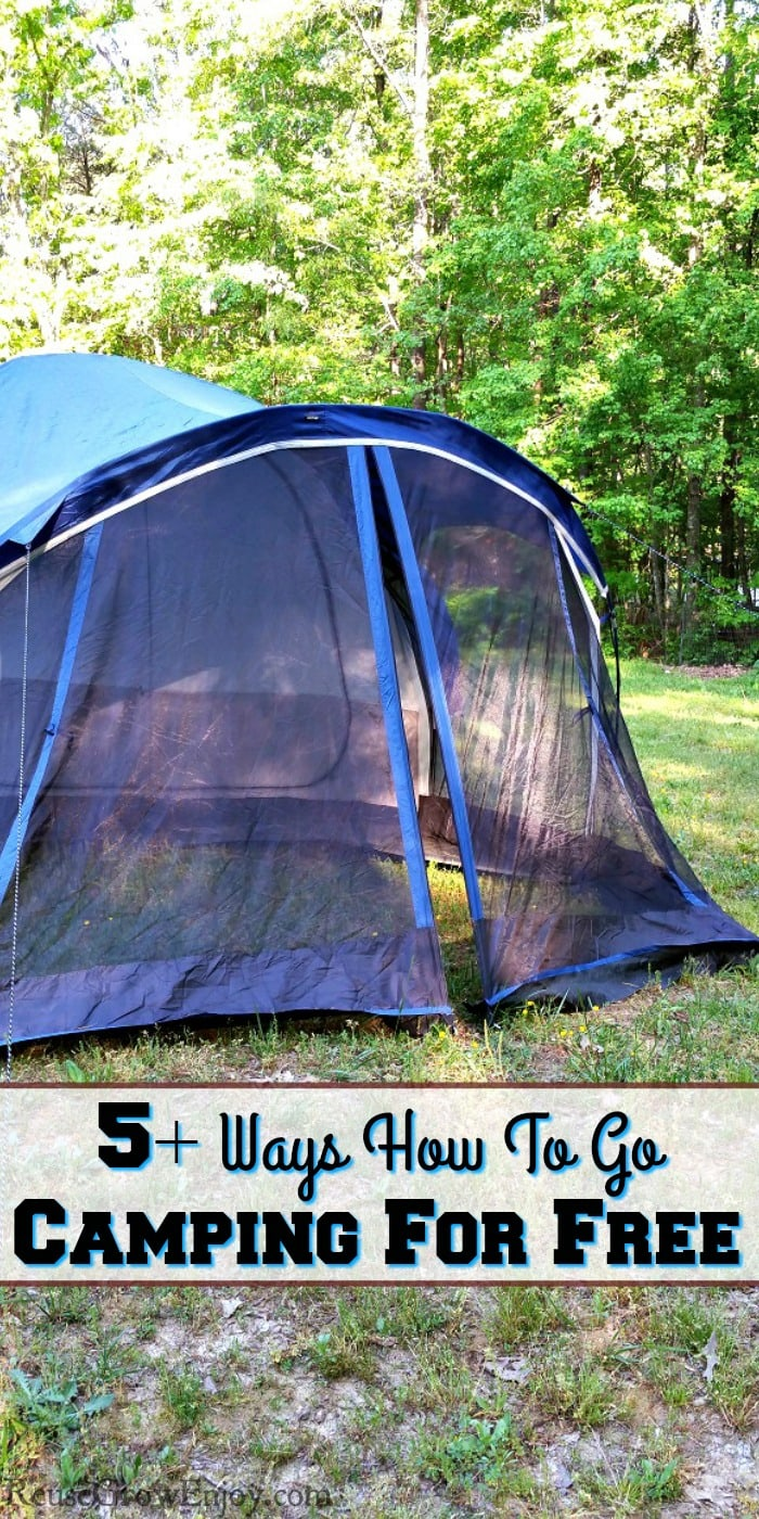 "Dark blue tent set up on grass with a text overlay that says ""5+ Ways How To Go Camping For Free""."