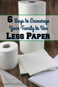 Do you and your family use a lot of paper products? Check out these 6 Ways to Encourage Your Family to Use Less Paper!