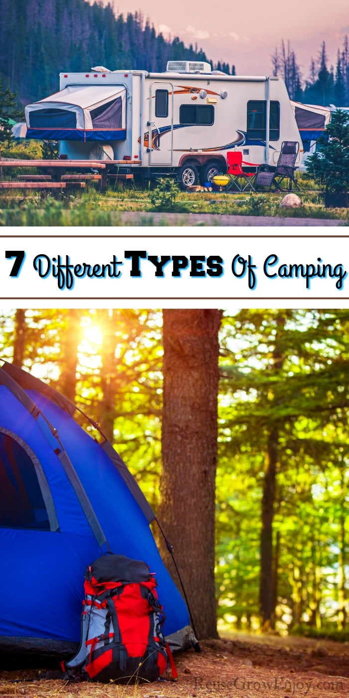 Top is an RV at a campsite. Bottom is a tent in the woods. Text overlay in the middle that says 7 Different Types Of Camping