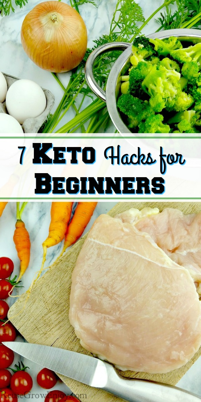 """resh produce of carrots, cherry tomatoes, onions and broccoli with white fresh eggs on the side and raw chicken breast on a wood cutting board with a text overlay that says """"7 Keto Hacks For Beginners"""""""