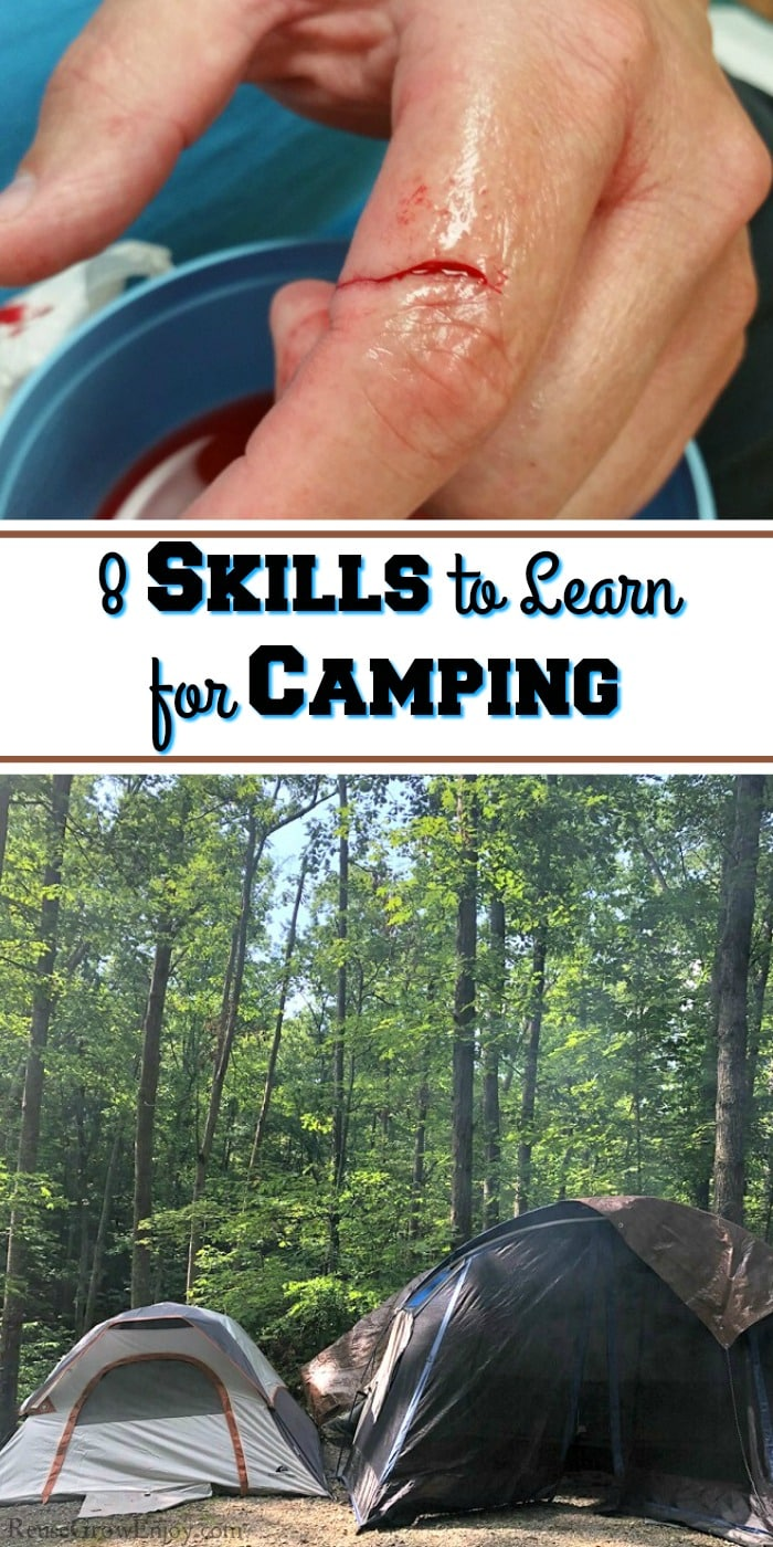 Tent camp site at bottom, cut hand at top. Text overlay in middle that says 8 skills to learn for camping