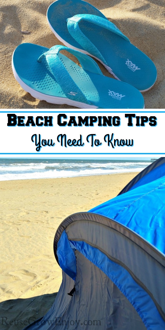 Flip flops at the top. Tent on the beach by the ocean at the bottom. Middle is a text overlay that says Beach Camping Tips You Need To Know.