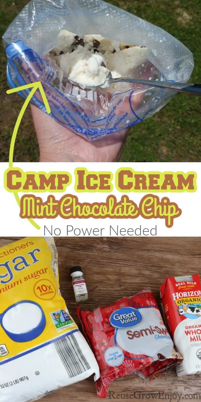 Hand holding bag of ice cream at top. Items needed to make it at bottom. Middle is text overlay that says Camp Ice Cream Mint Chocolate Chip No Power Needed