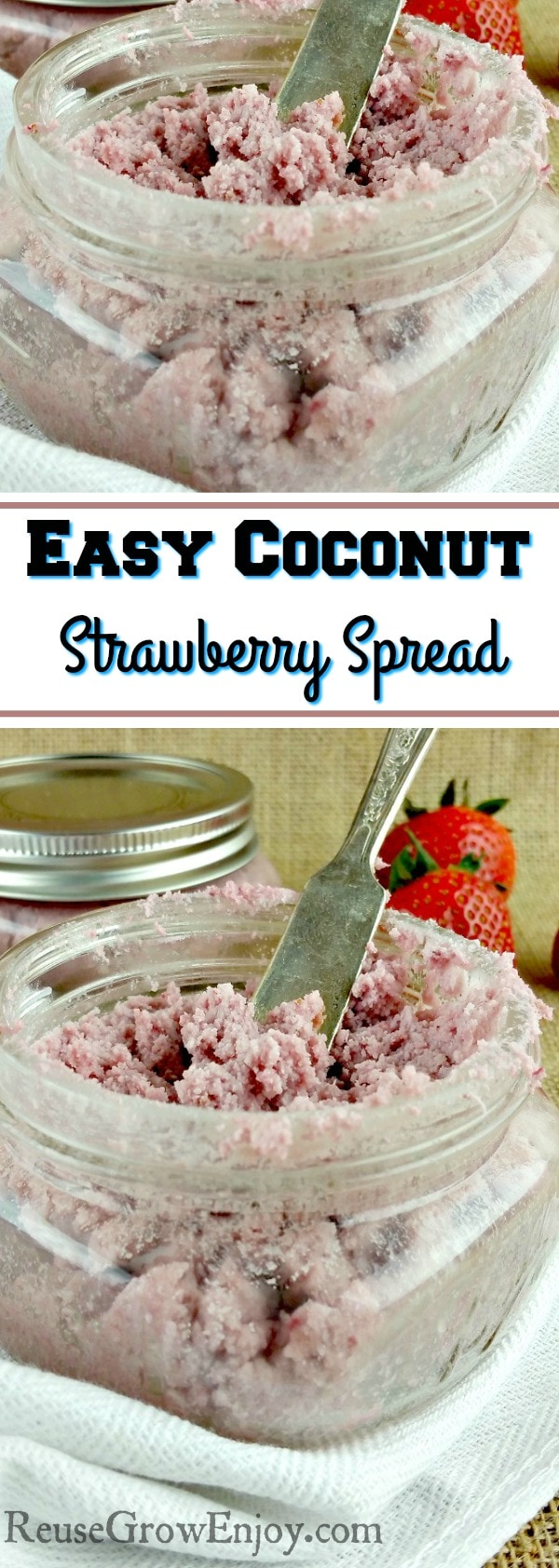 If you like coconut and strawberries, this is a must try recipe. It is a recipe for Coconut Strawberry Spread and it is super easy to make!