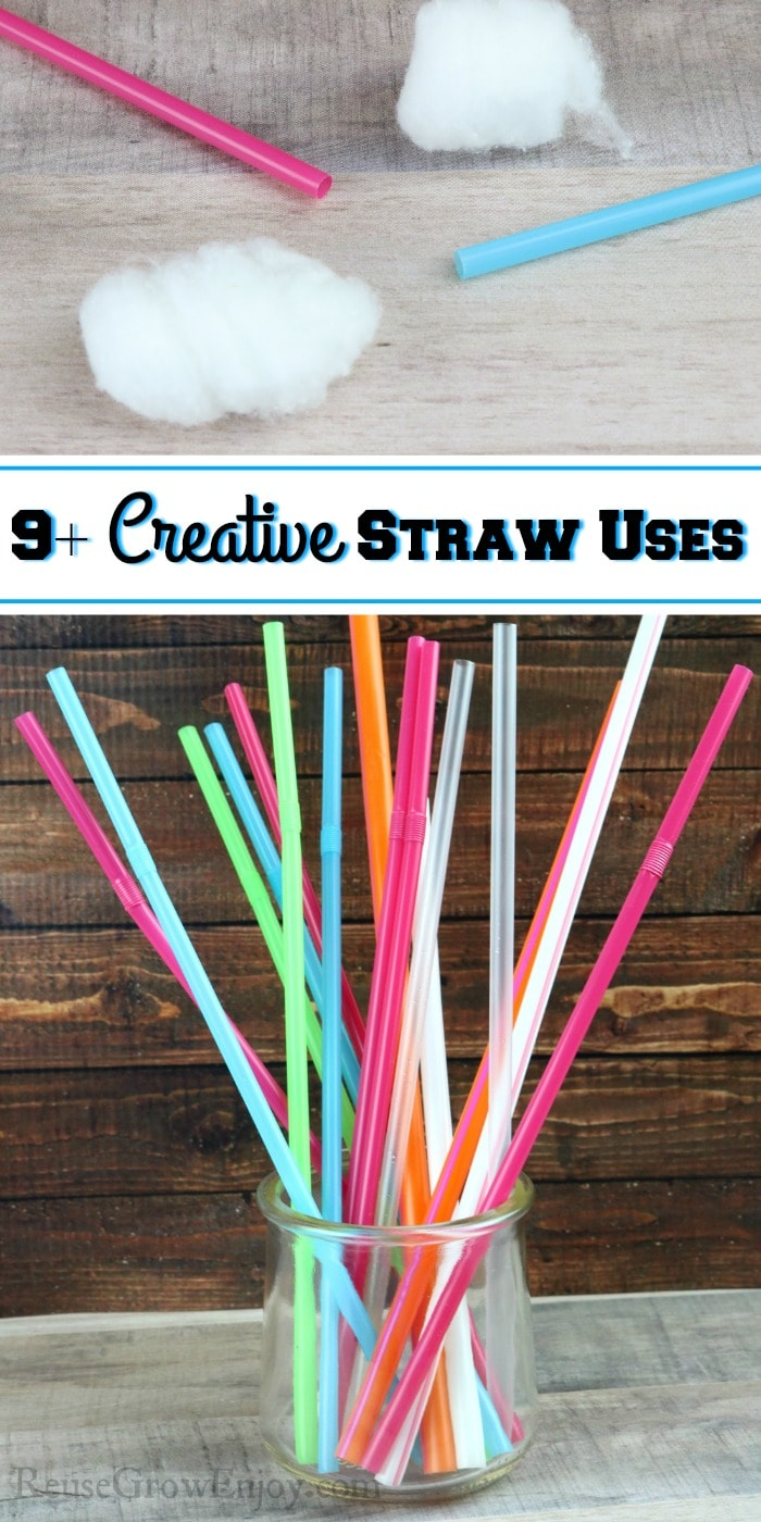 Straws and cotton at top. Jar of straws at bottom. Text overlay in middle that says 9+ Creative Straw Uses