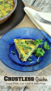 Crustless Quiche Recipe – Sugar Free, Low Carb, Gluten Free & Dairy Free