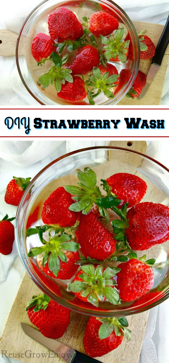 """Two bowls with strawberry wash with strawberries floating in them. Text overlay that says """"DIY Strawberry Wash""""."""