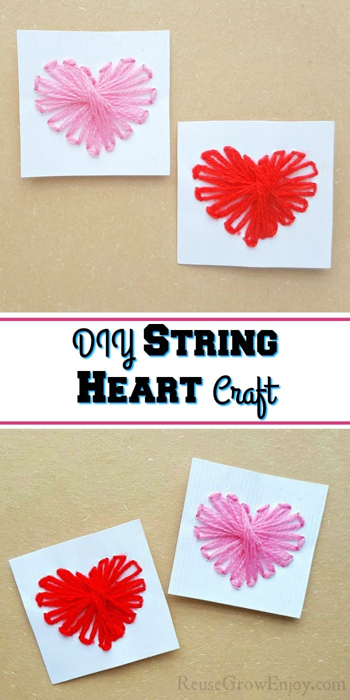 String heart craft made on white cardstock paper one heart has pink thread the other has red. Both laying on a brown paper background at the top with another set of hearts at the bottom. The middle there is a white overlay that says DIY String Heart Craft.