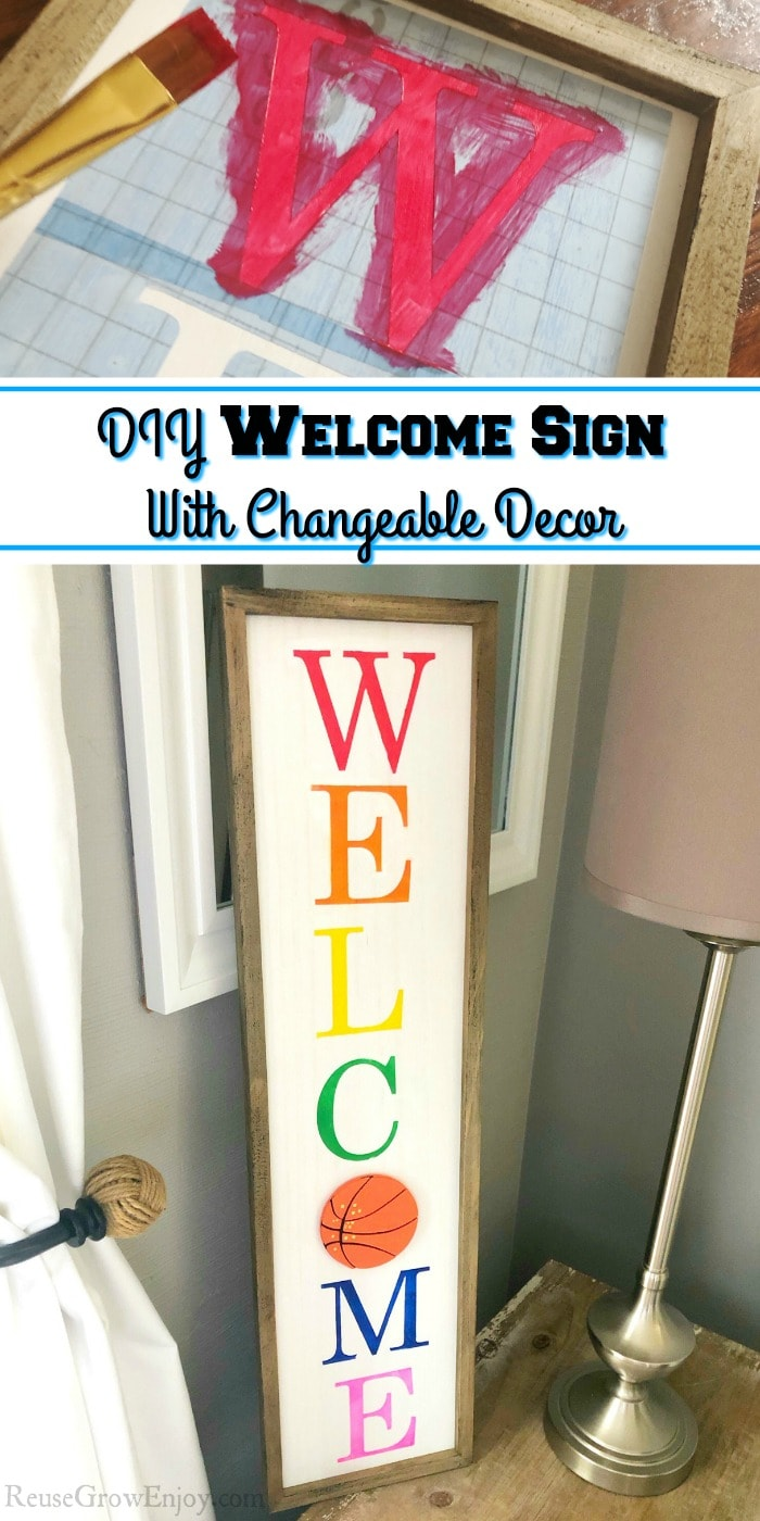 Letter being painted on the sign at the top and the full sign being displayed at the bottom. Middle has a text overlay that says DIY Welcome Sign With Changeable Decor