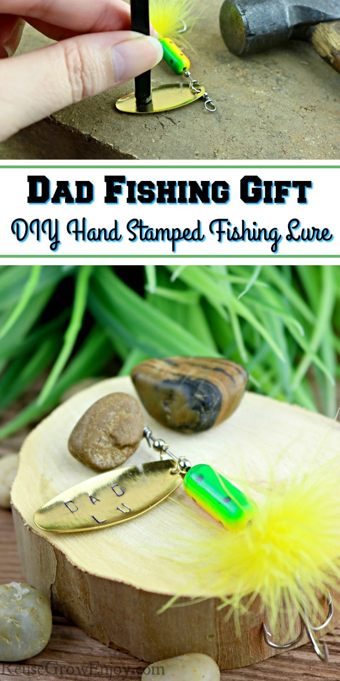 Hand stamped fishing lure laying on wood with rocks at bottom. Top is hand stamping letters on lure. Text overlay in middle that says Dad Fishing Gift DIY Hand Stamped Fishing Lure