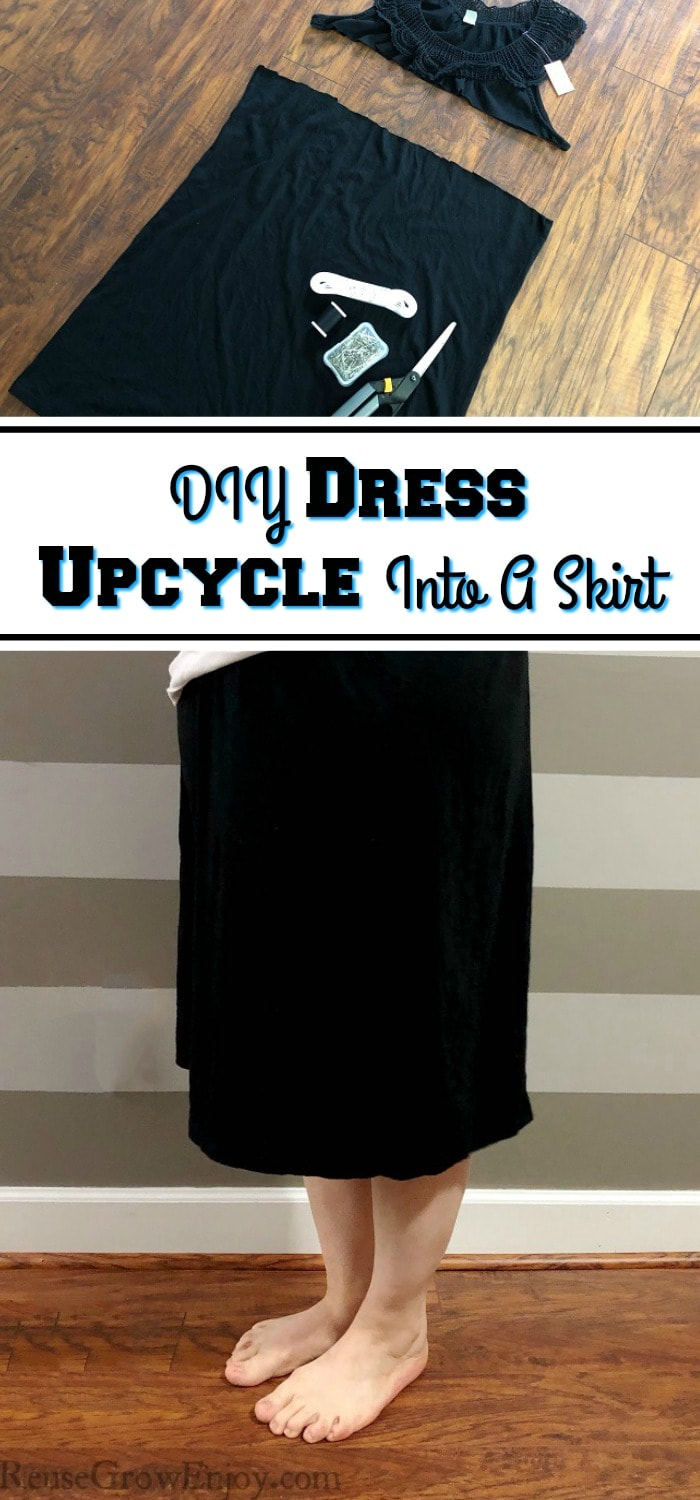 "Top is a small black dress with the supplies needed to do this upcycle. Bottom half is the skirt on a women. In the middle is a text overlay that says ""DIY Dress Upcycle Into A Skirt""."
