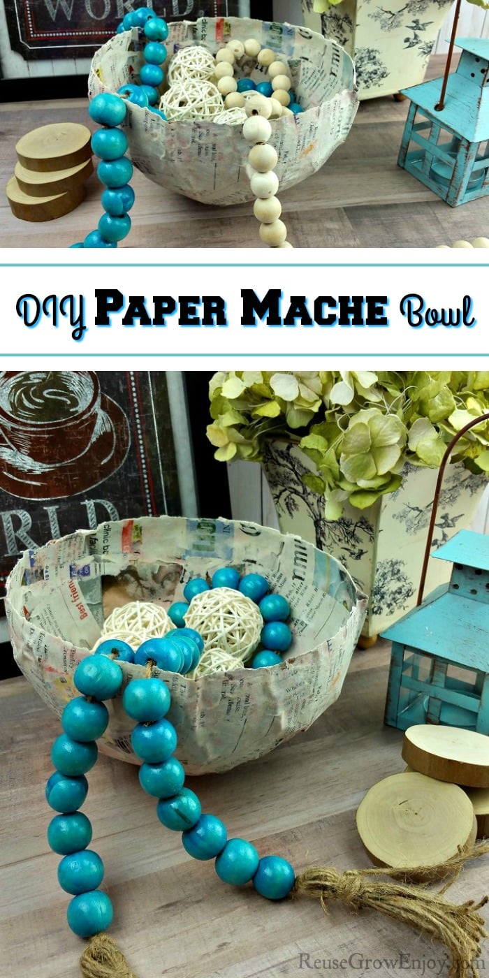 Top and bottom is a picture of DIY paper mache bowl with farmstyle beads in it and picture and flowers in the background. Middle is a text overlay that says DIY Paper Mache Bowl.
