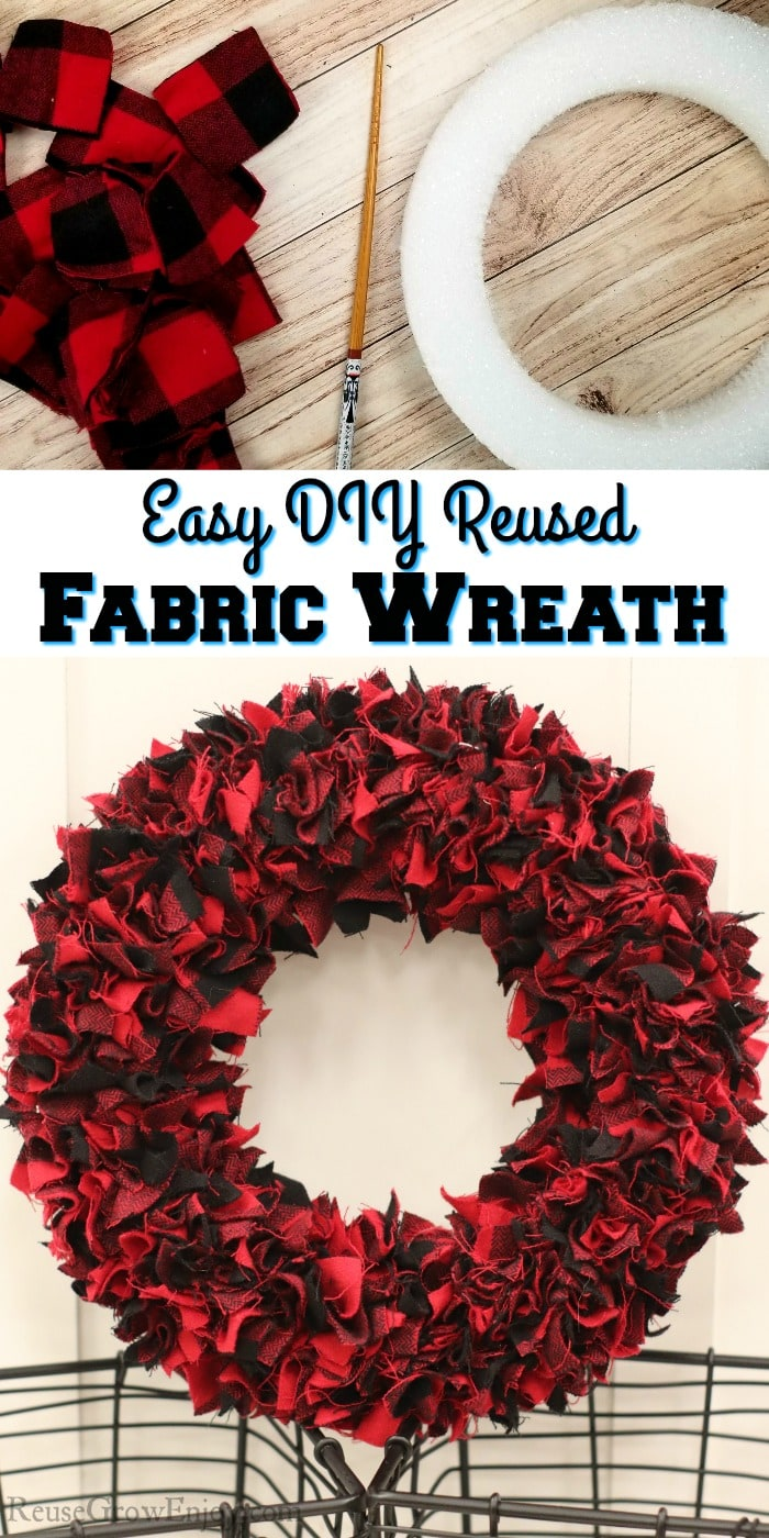 """Items to make wreath at top, bottom is finished wreath. Middle is a text overlay that says """"Easy DIY Reused Fabric Wreath"""""""