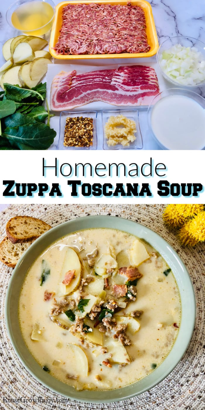 Items needed to make the soup at the top. Bowl of finished soup at the bottom. Text overlay in the middle that says Homemade Zuppa Toscana Soup