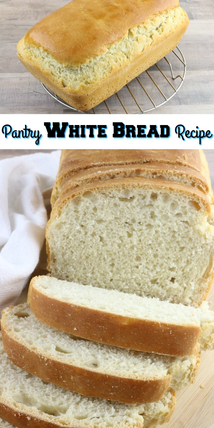 """Whole loaf at top, sliced loaf at bottom. Middle is a text overlay that says """"Pantry White Bread Recipe"""""""
