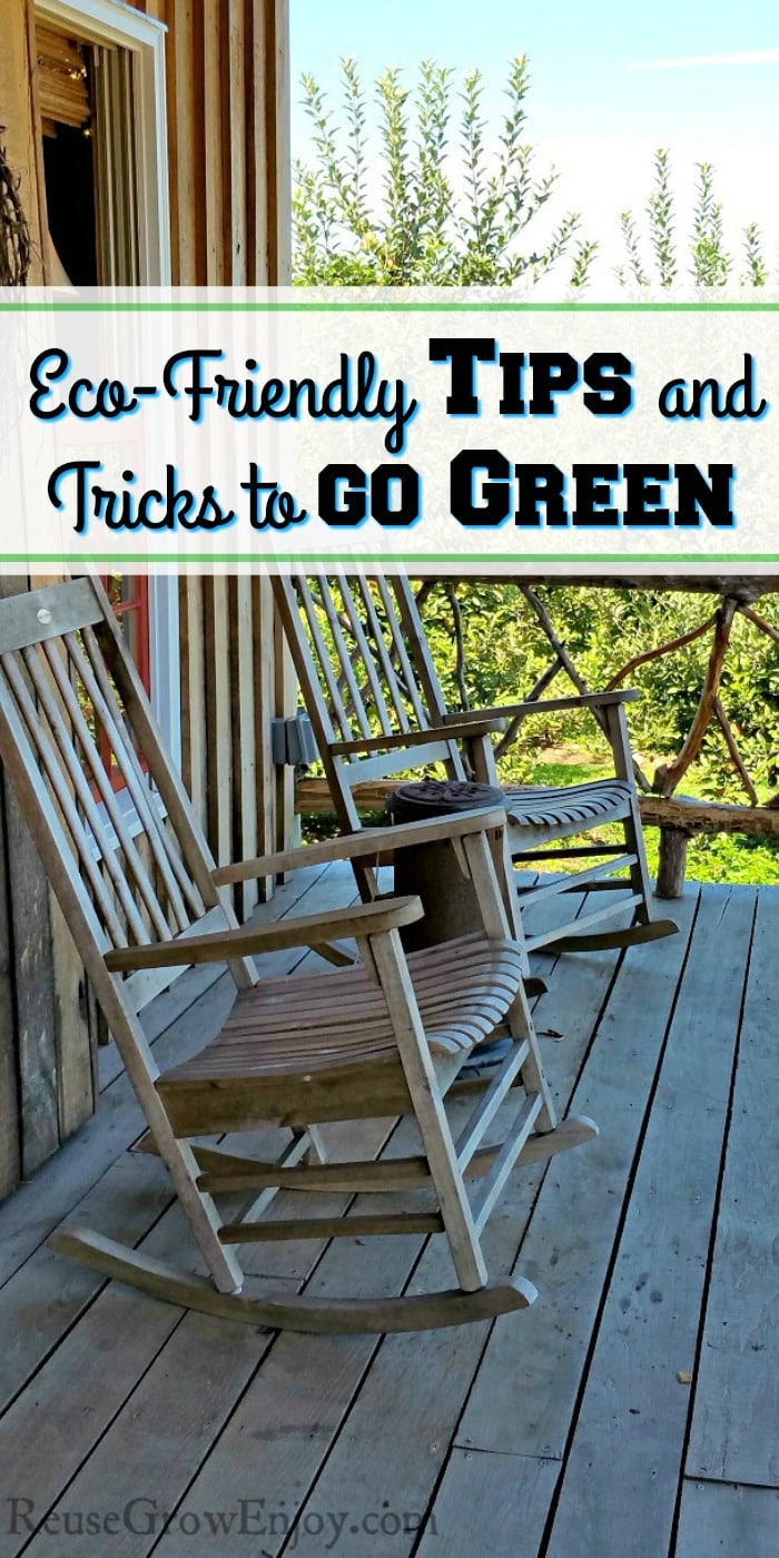 Old style porch with two wood rocking chairs, apple trees in the background with a text overlay that says Eco-Friendly Tips and Tricks to Go Green