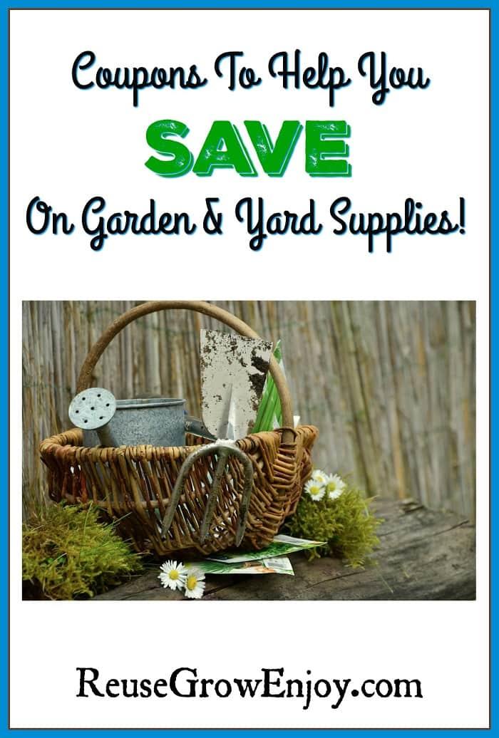 Garden coupons reuse grow enjoy for Gardening naturally coupon