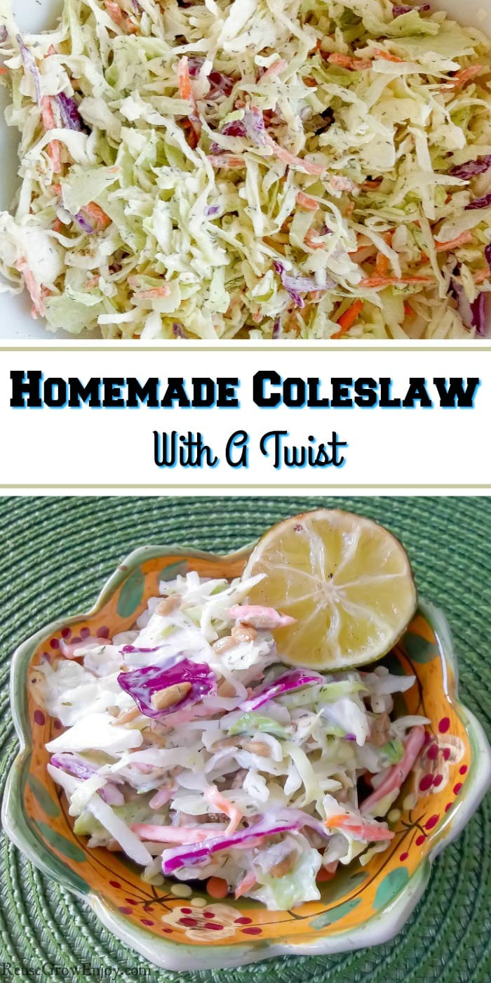 "Bottom half of picture is A flower shaped bowl on a light green placemat full of homemade coleslaw with a slice of lemon on the upper right of the bowl. Top half is a picture of the slaw mixed up. In the middle there is a text overlay that says ""Homemade Coleslaw With A Twist"""