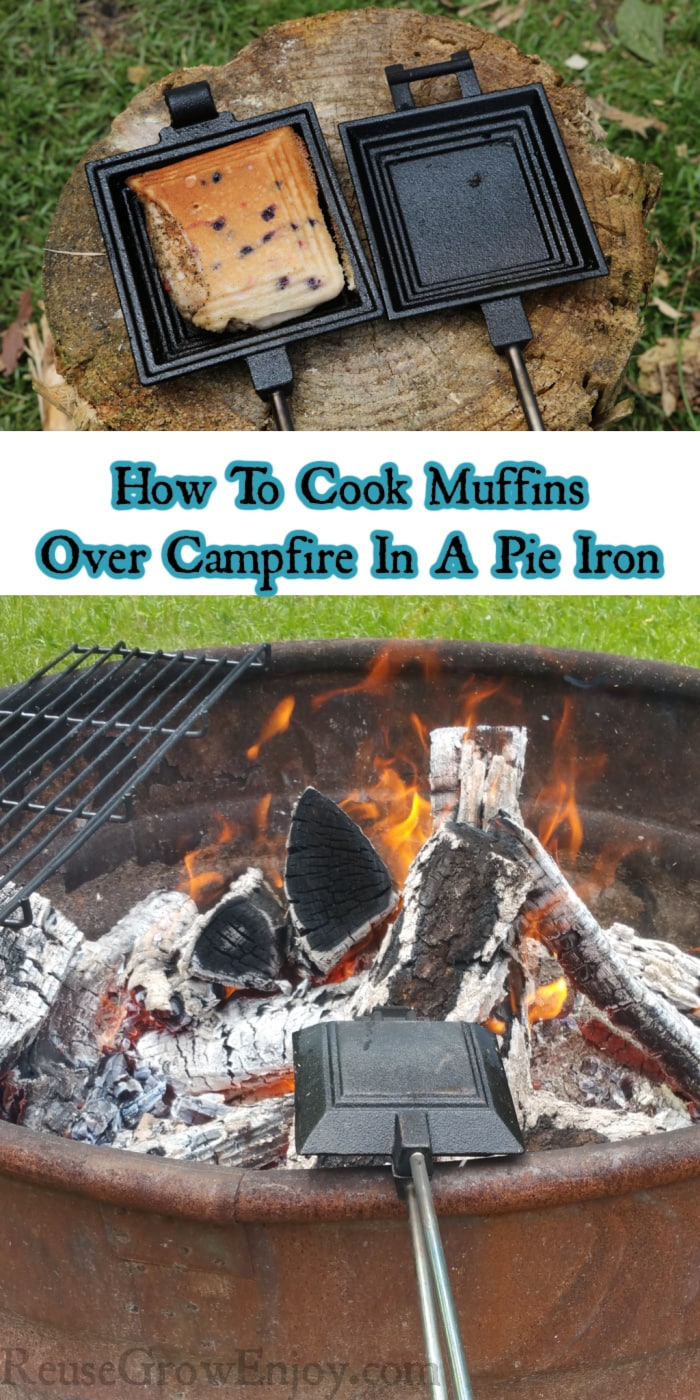 Cooked muffin at top in iron and pie iron over fire at bottom. Text overlay in middle that says How To Cook Muffins Over Campfire In A Pie Iron