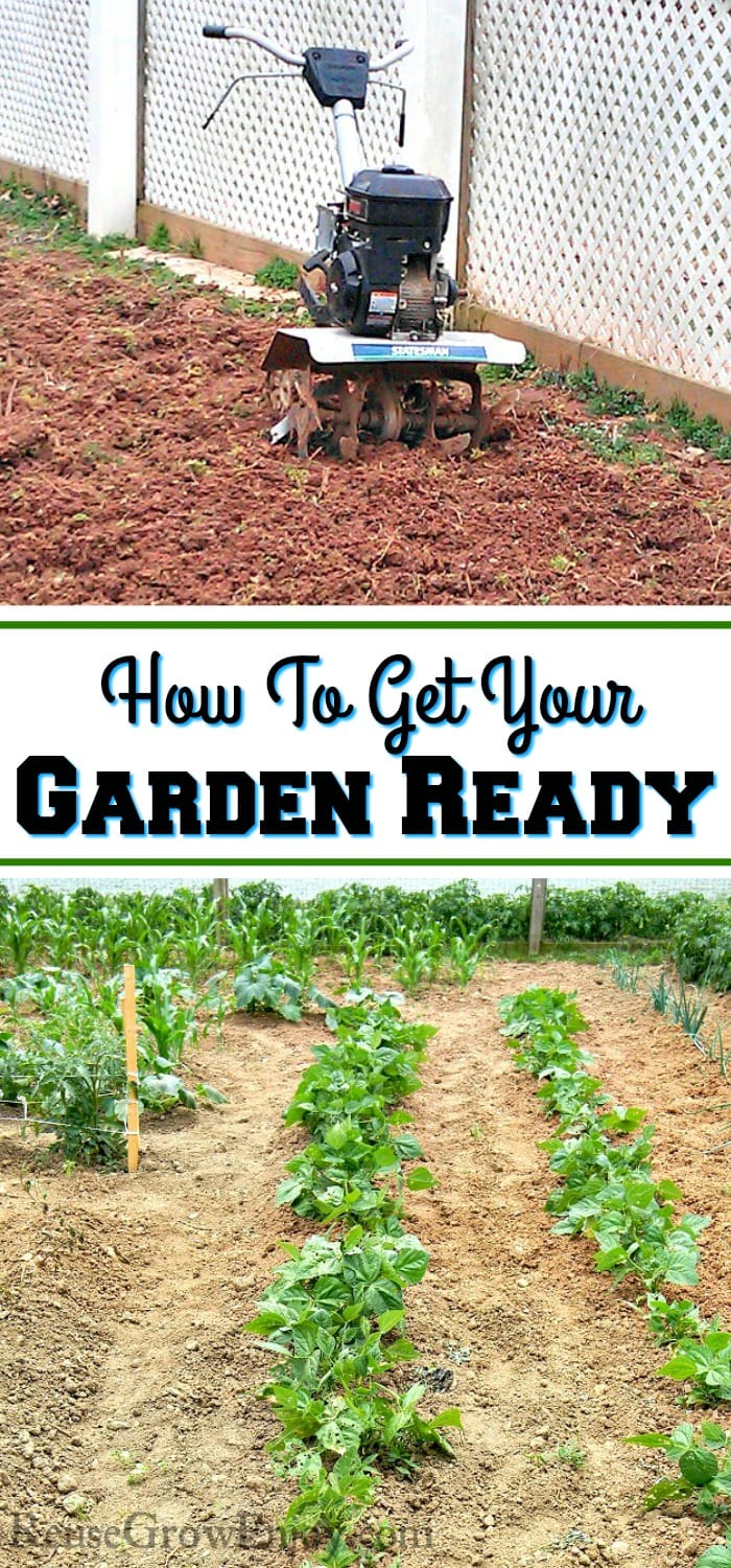 "Top has fresh tilled soil with the tiller sitting there. Bottom has a nice large garden growing and in the middle there is a text overlay that says ""How To Get Your Garden Ready""."