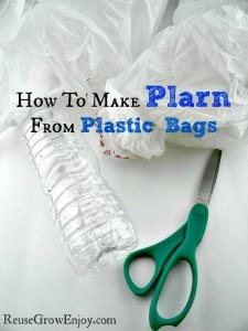 Plastic bottle, plastic bags and scissors. Text overlay that says how to make plarn from plastic bags