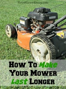 How To Make Your Mower Last Longer!
