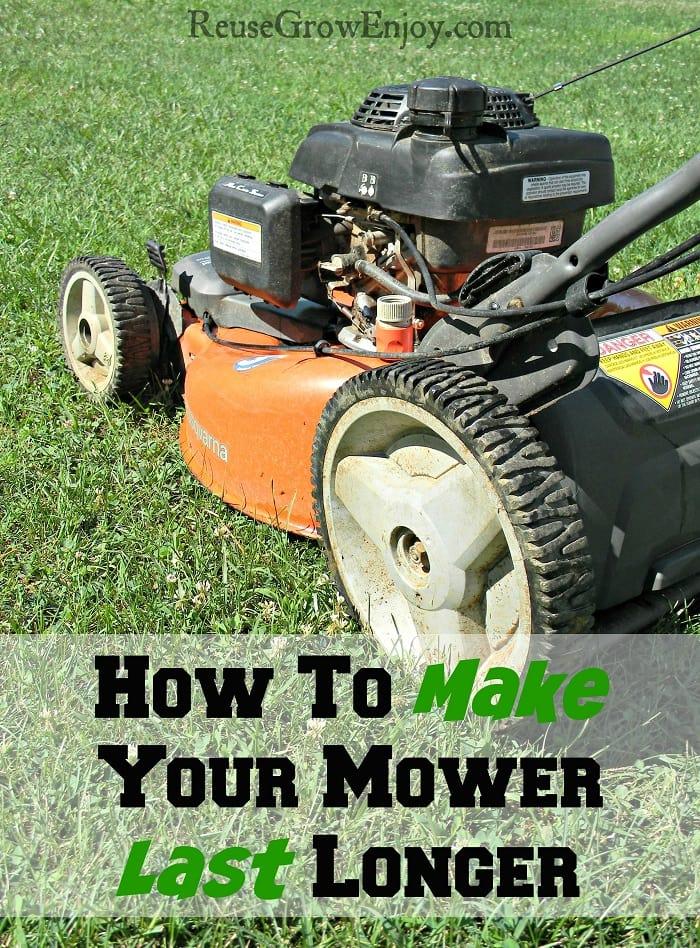 How To Make Your Mower Last Longer