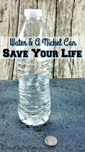 Learn How Water And A Nickel Can Save Your Life
