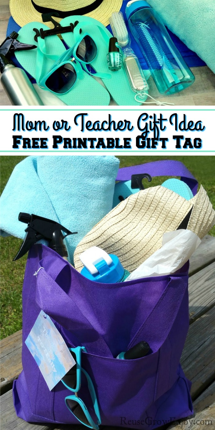 Mom Gift - Teacher Gift Thank You Tote Bag Filled With Summer Items Sitting On A Deck. All items included are pictured above. Text overlay in the middle that says Mom or Teacher Gift Idea Free Printable Gift Tag.