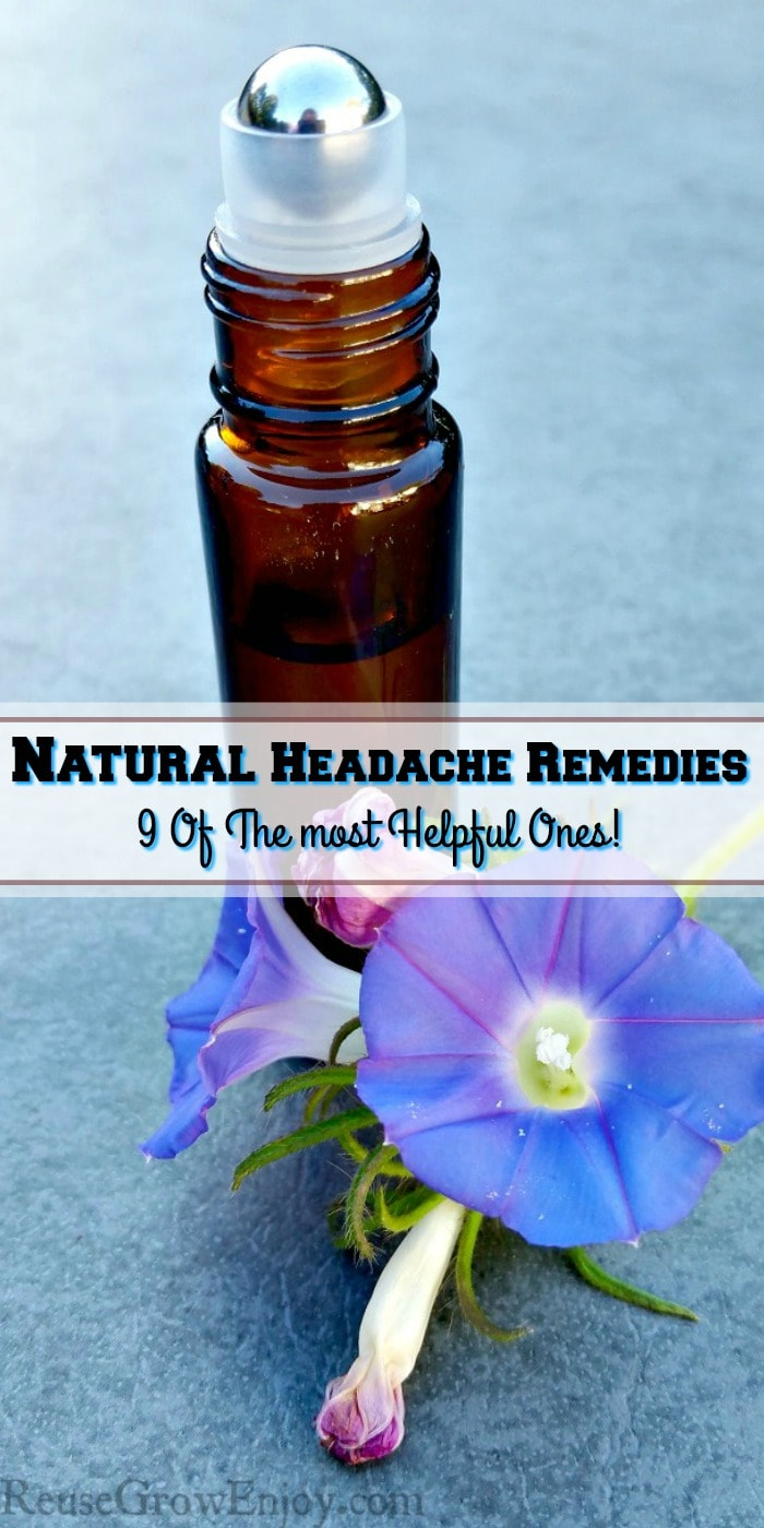 Small brown essential oil roller bottle with purple flowers laying in front. Text overlay that says Natural Headache Remedies 9 Of The Most Helpful!