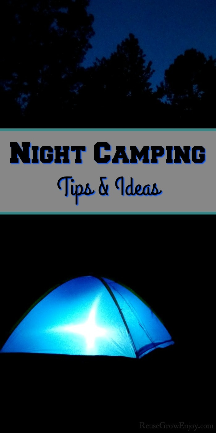 Do you ever get stuck and board when you are camping and night comes around? That can be some of the best time camping! I am going to share some night camping tips and ideas including games to play!