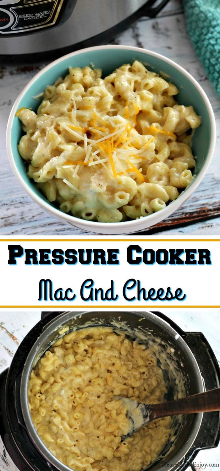 "Bowl of mac in cheese at the top and the bottom is a full pot of pressure cooker mac and cheese. It the middle there is a text overlay that says ""Pressure Cooker Mac And Cheese""."