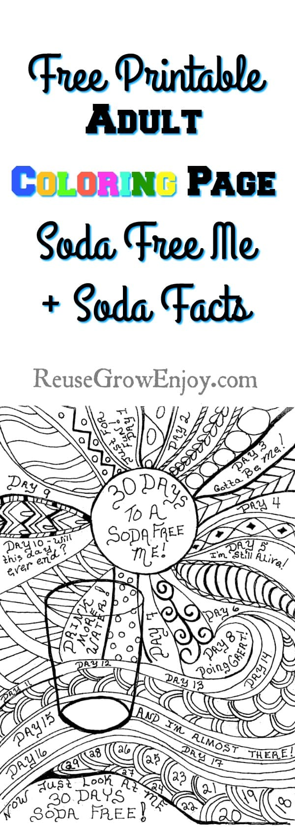 Are you learning about soda facts and trying to give them up? Here is a way to make it fun. You can grab this free adult coloring page on 30 days to a soda free me!