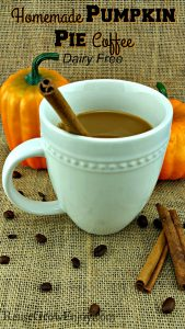 Homemade Pumpkin Pie Coffee - Dairy Free