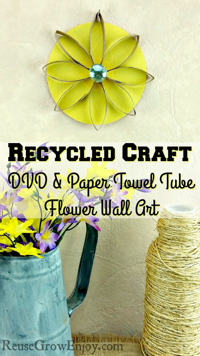 Recycled Craft DVD And Paper Towel Tube Flower Wall Art