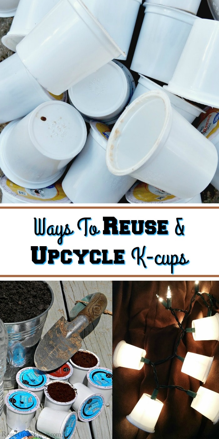 "At the top is a pile of used k-cups. At the bottom left is k-cups being used as seed starters. Bottom right reuse a k-cup to cover small lights. In the middle is a text overlay that says ""Ways To Reuse & Upcycle K-cups""."