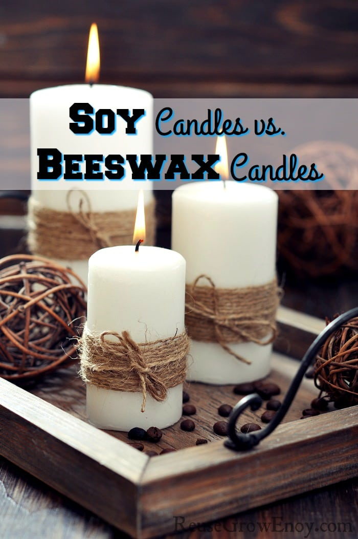 Soy Candles vs. Beeswax Candles