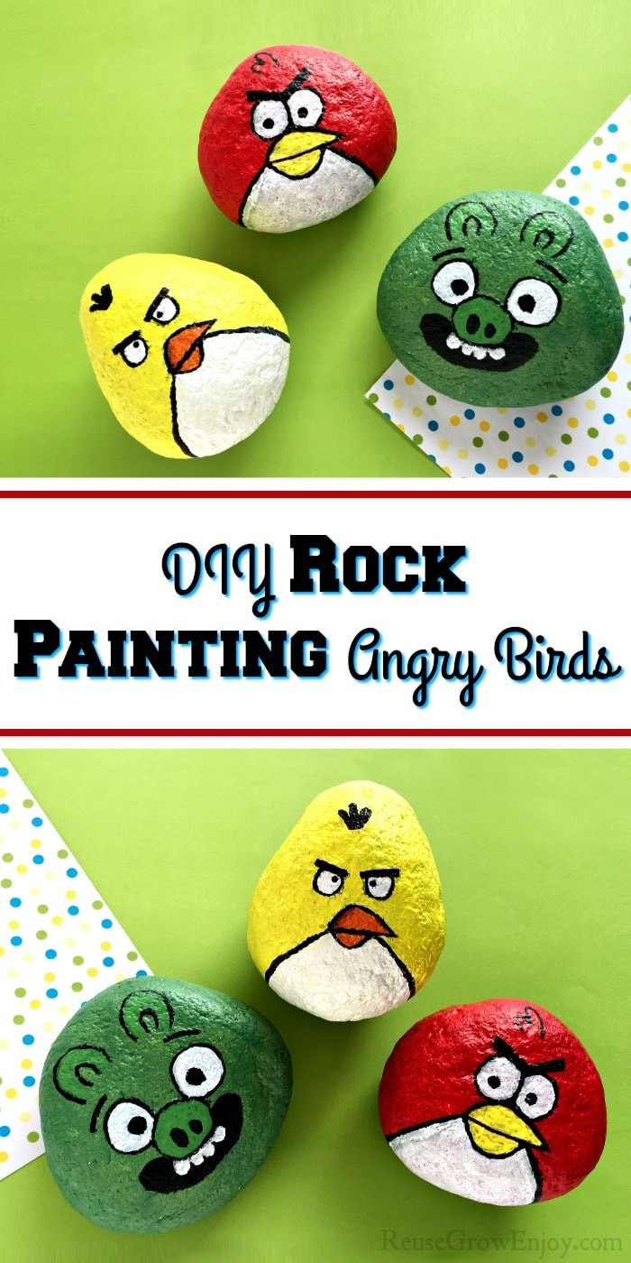 Painted Angry Birds rocks at top and bottom and text overlay in the middle.
