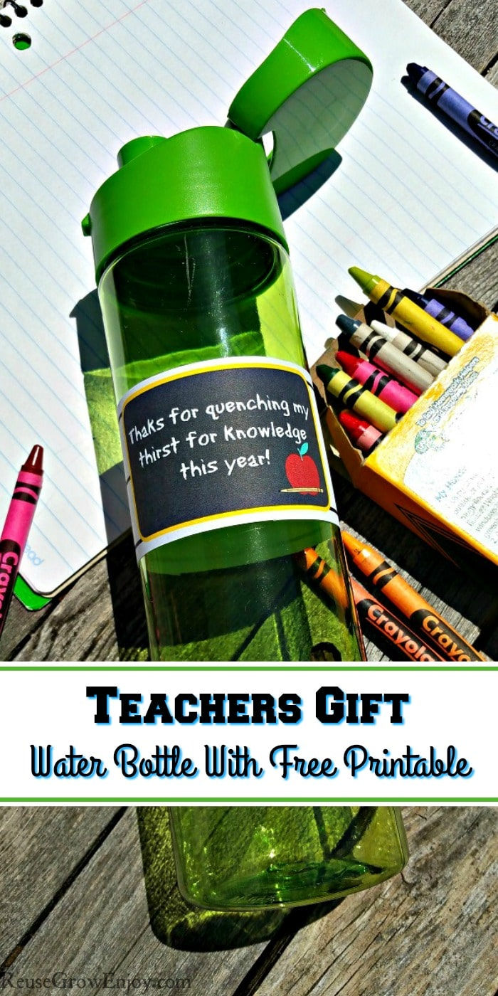 Looking for a budget friendly teachers gift idea? Here is a easy and one any teacher would find usable. Give a reusable water bottle with a free printable!