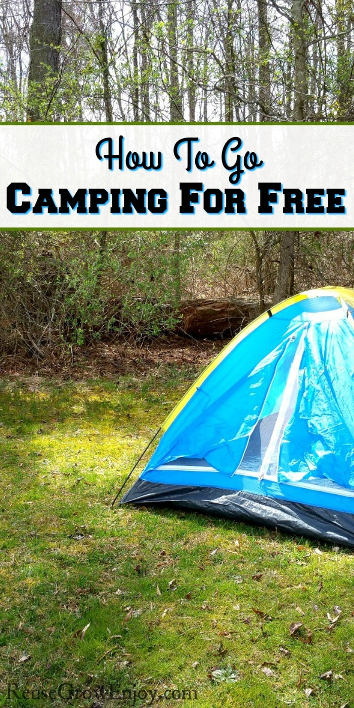 "Small light blue tent with yellow trim setting on grass with woods in background. Text overlay that says ""How to go camping for free""."