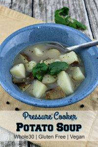 This is a potato soup recipe that will work with a lot of different diets. Such as Whole30, Gluten Free and Vegan. Plus it is super easy and fast as it is made in a pressure cooker!