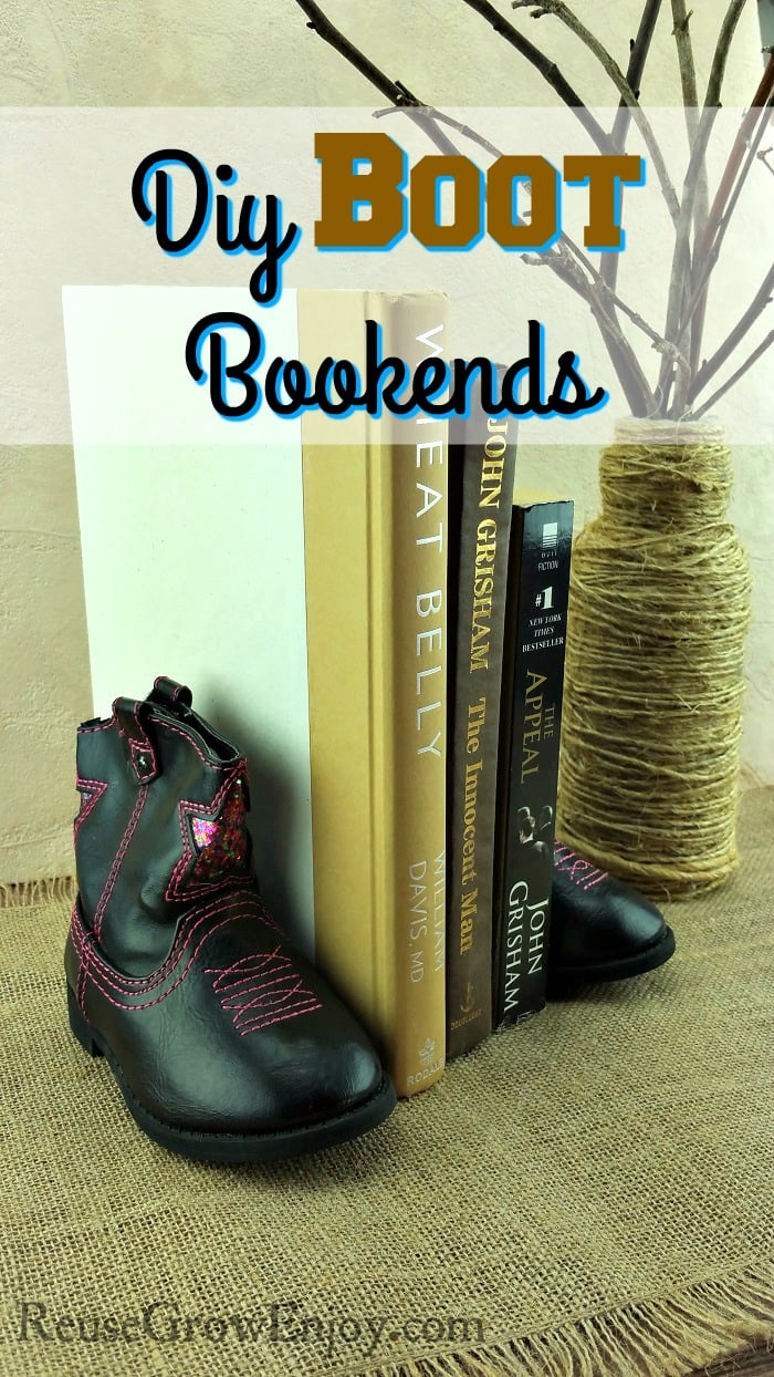 Diy Bookends Made From Upcycled Kids Boots
