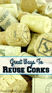 There are some really cool ways to reuse corks. I am going to share just a few ideas to get you started on cork projects. So the next time you pop open a bottle, be sure to start saving the corks.
